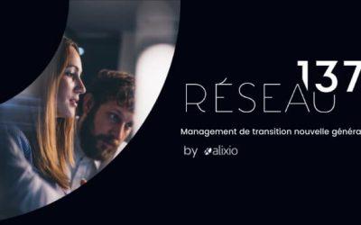 Réseau 137, cabinet spécialisé en management de transition du Groupe Alixio