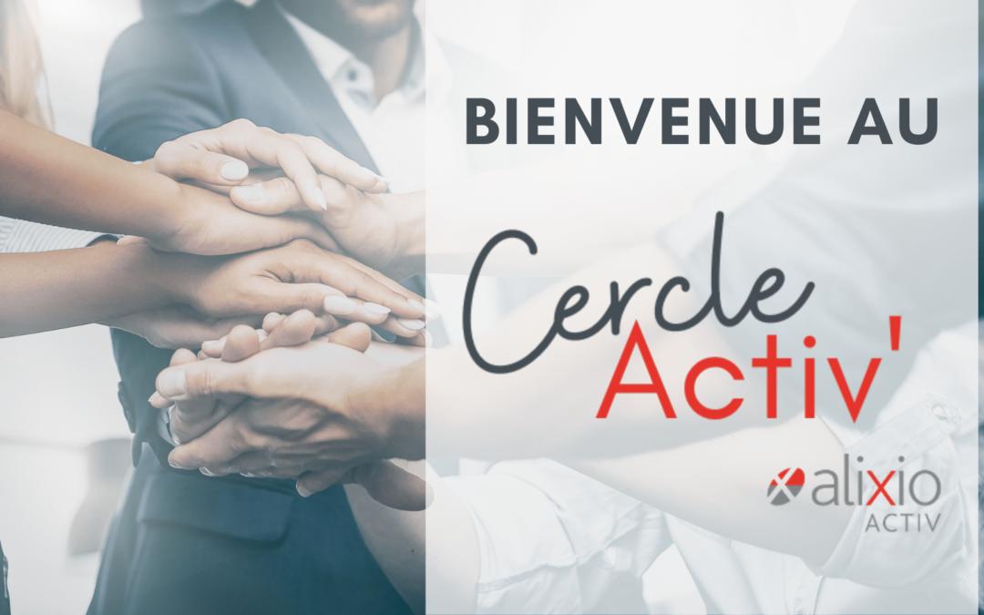 Lancement Cercle Activ' Alixio Activ